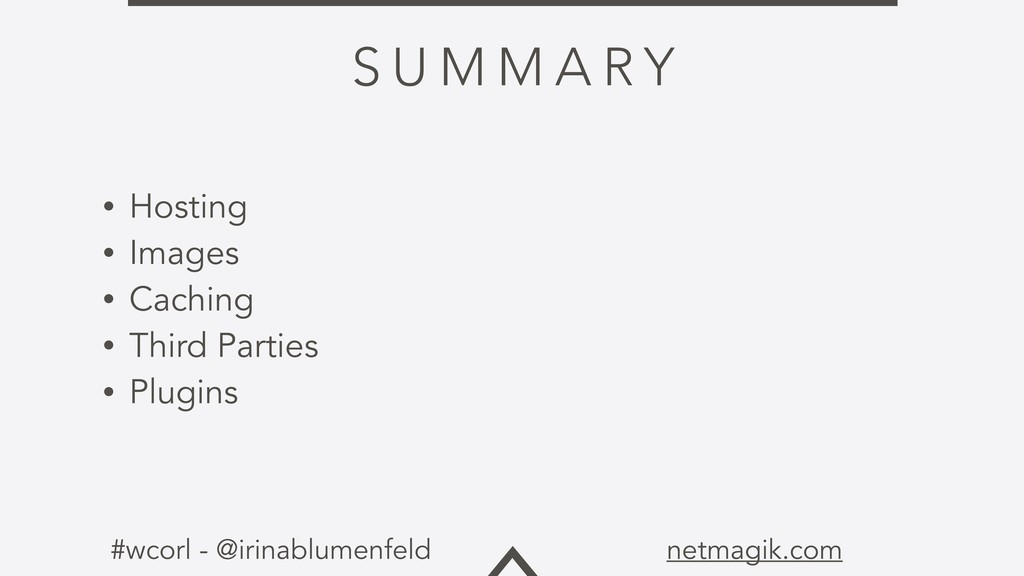 #wcorl - @irinablumenfeld netmagik.com S U M M ...