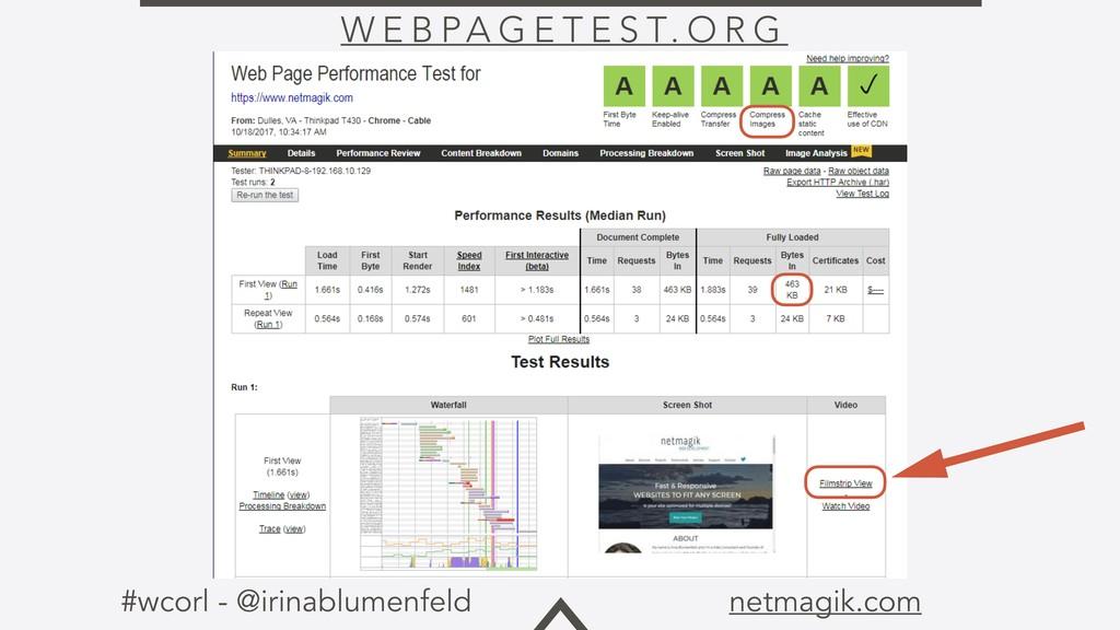 #wcorl - @irinablumenfeld netmagik.com W E B PA...