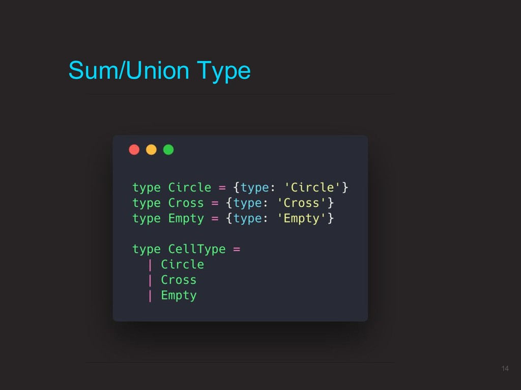 Sum/Union Type 14