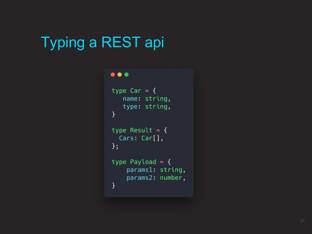 Typing a REST api 21