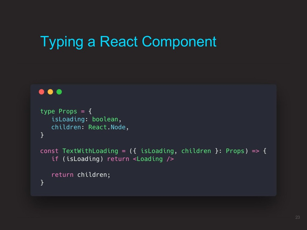 Typing a React Component 23