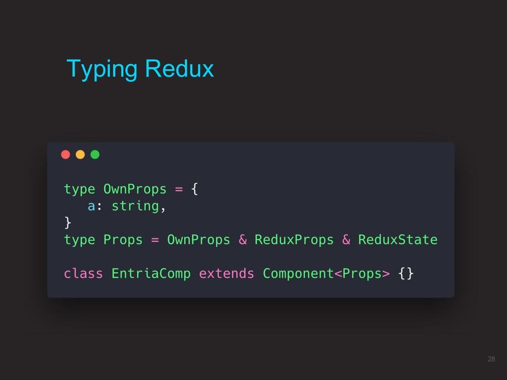 Typing Redux 28