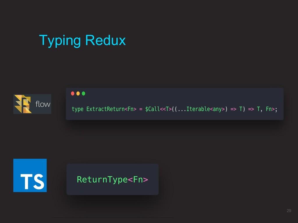 Typing Redux 29