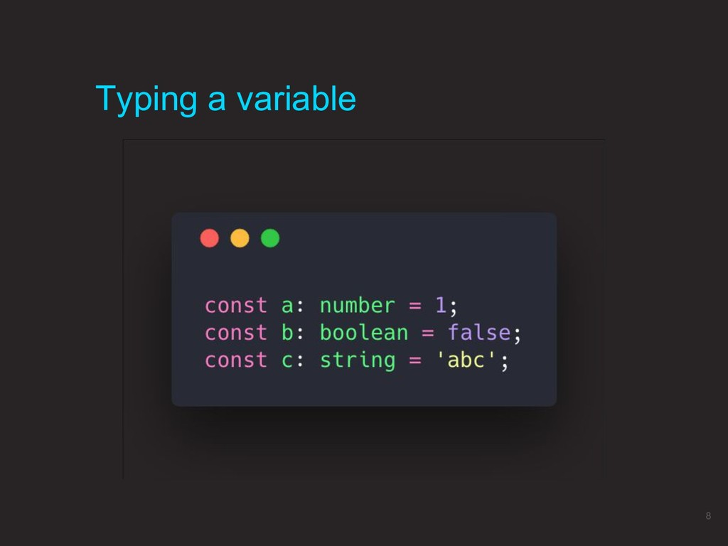 Typing a variable 8