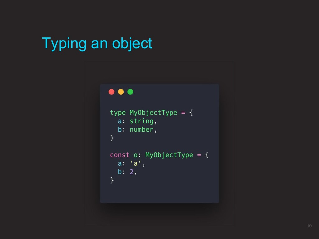 Typing an object 10