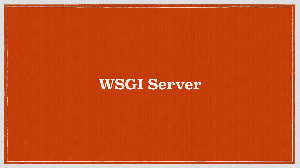 WSGI Server