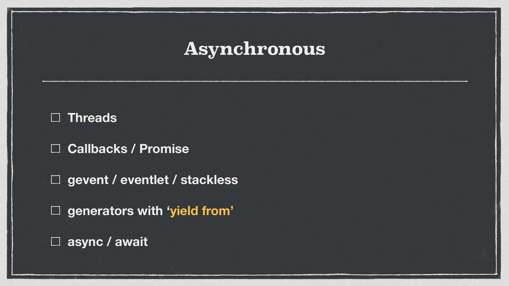 Asynchronous Threads Callbacks / Promise gevent...