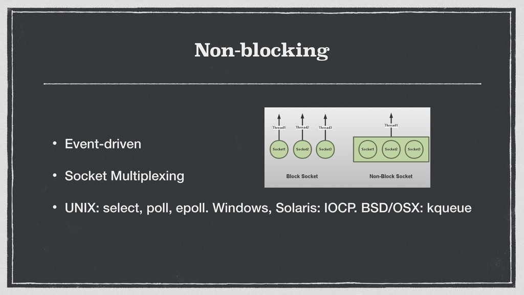 Non-blocking • Event-driven • Socket Multiplexi...