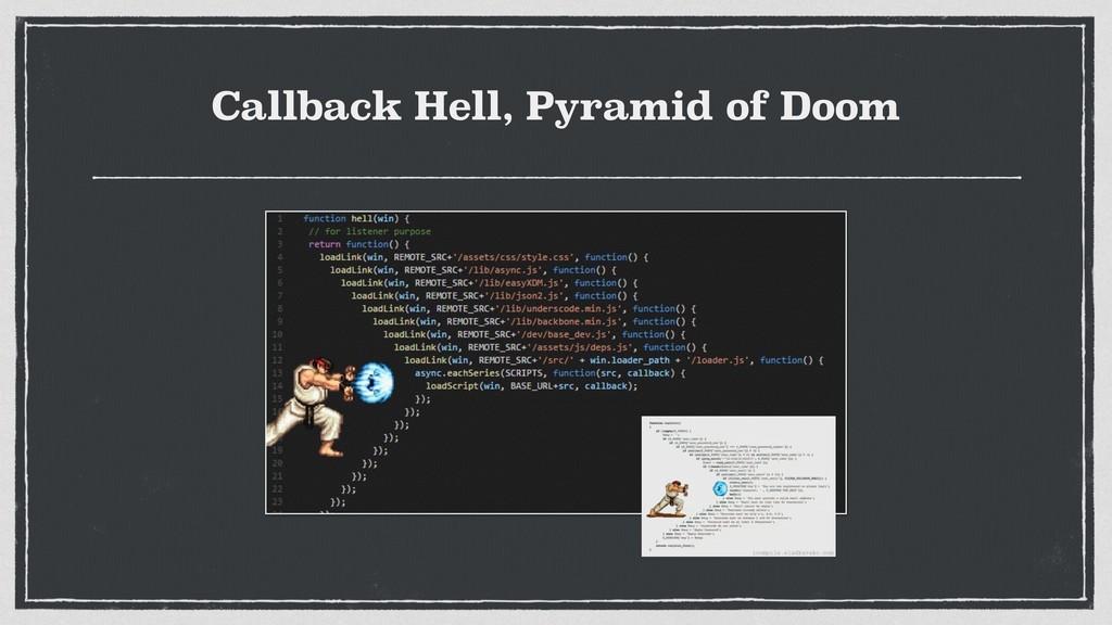 Callback Hell, Pyramid of Doom