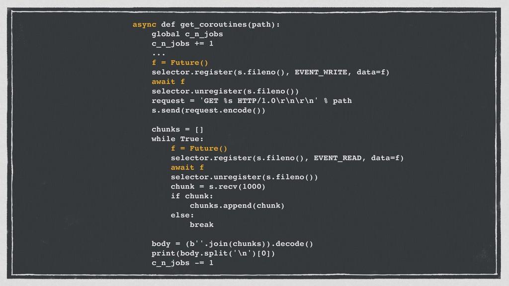 async def get_coroutines(path): global c_n_jobs...