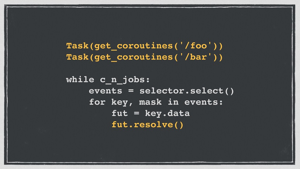 Task(get_coroutines('/foo')) Task(get_coroutine...