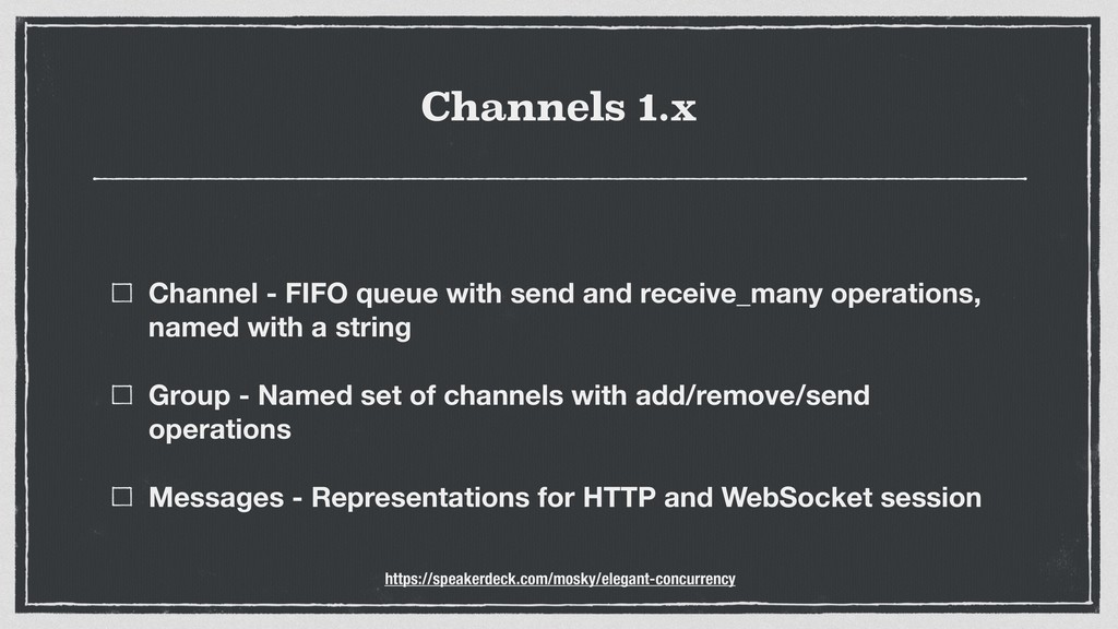 Channels 1.x Channel - FIFO queue with send and...