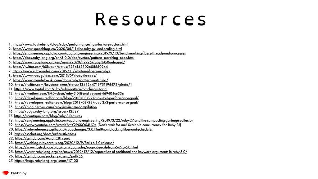 Resources 1. https://www.fastruby.io/blog/ruby/...