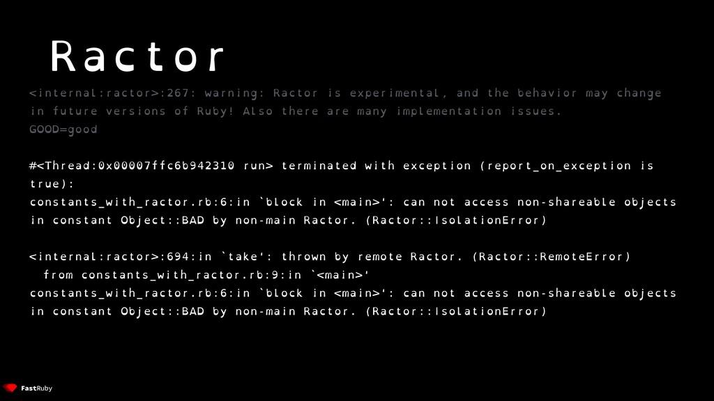 <internal:ractor>:267: warning: Ractor is exper...
