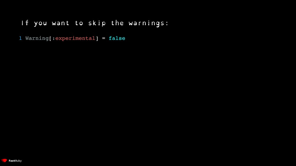 If you want to skip the warnings: 1 Warning[:ex...