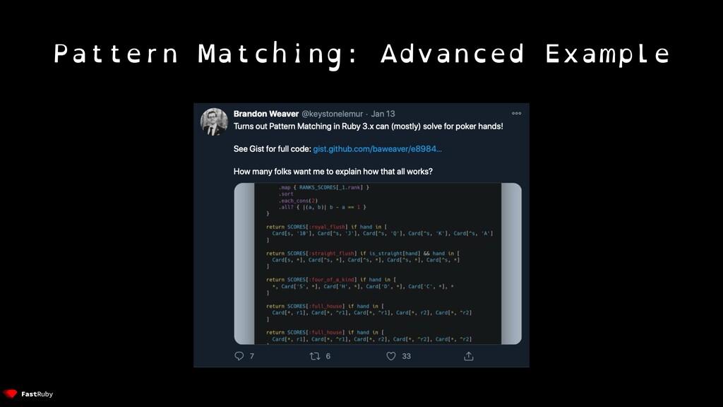 Pattern Matching: Advanced Example