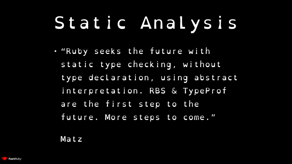 """Static Analysis • """"Ruby seeks the future with s..."""