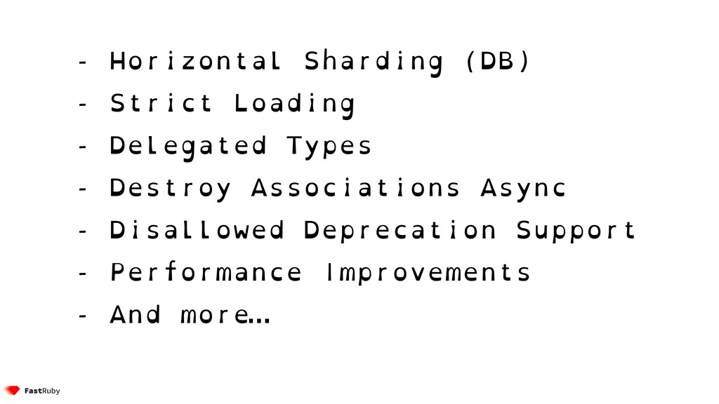 - Horizontal Sharding (DB) - Strict Loading - D...