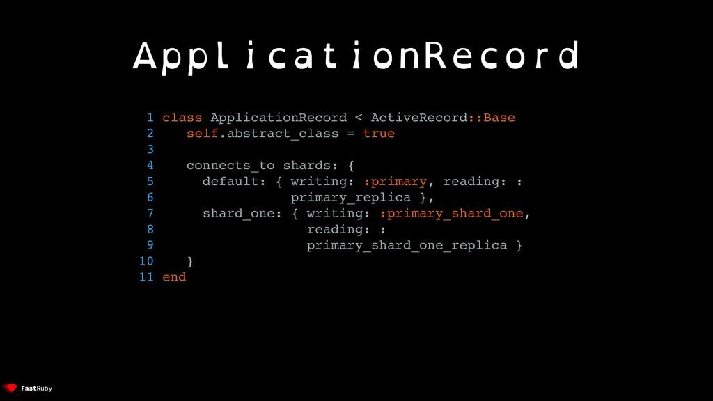 ApplicationRecord 1 class ApplicationRecord < A...