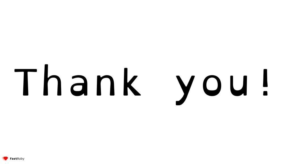 Thank you! @etagwerker 100 Thank you!