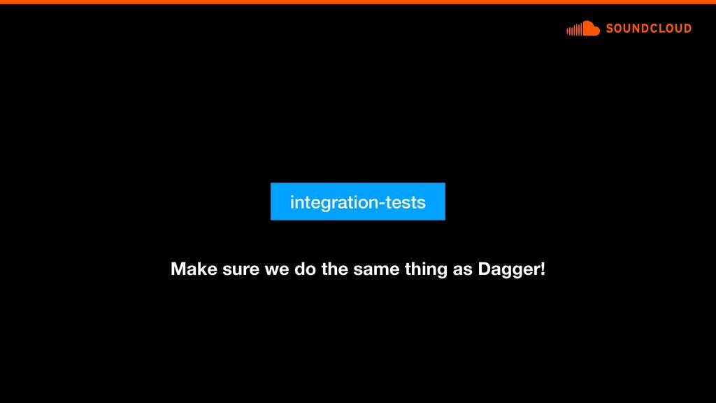 integration-tests Make sure we do the same thin...