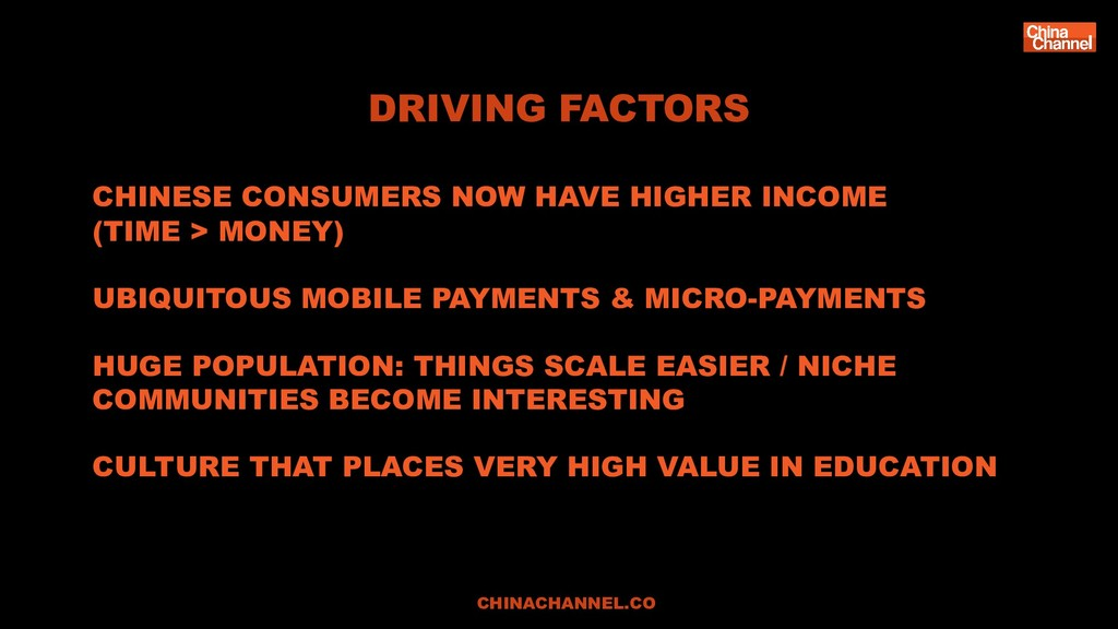 DRIVING FACTORS CHINESE CONSUMERS NOW HAVE HIGH...