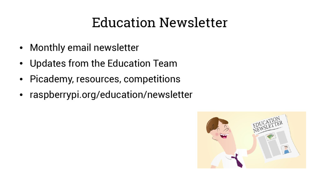 Education Newsletter ● Monthly email newsletter...