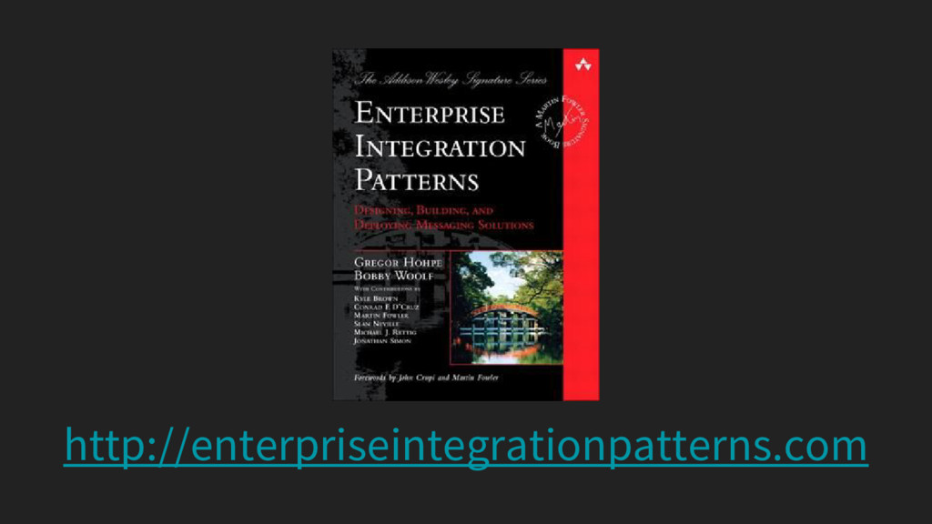 http://enterpriseintegrationpatterns.com