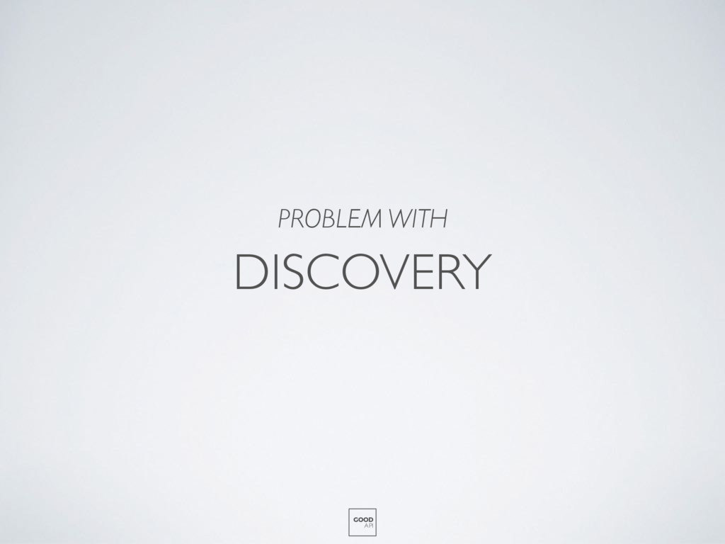DISCOVERY GOOD API PROBLEM WITH