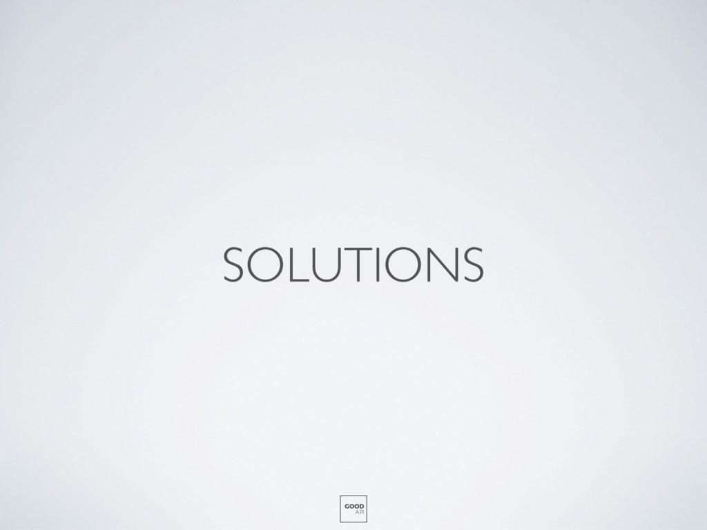 SOLUTIONS GOOD API