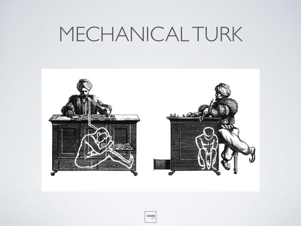 GOOD API MECHANICAL TURK