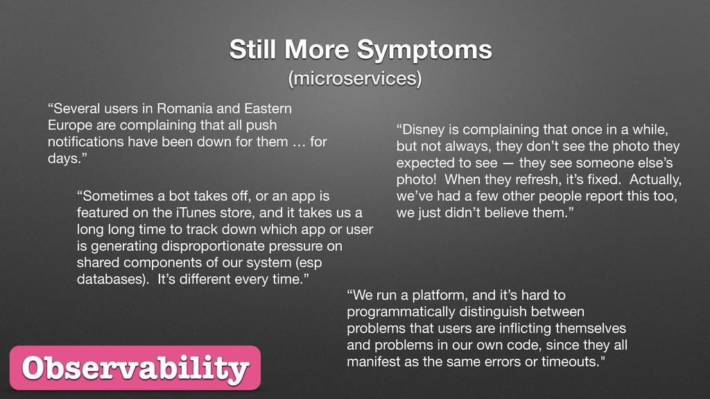 """Still More Symptoms """"Several users in Romania a..."""