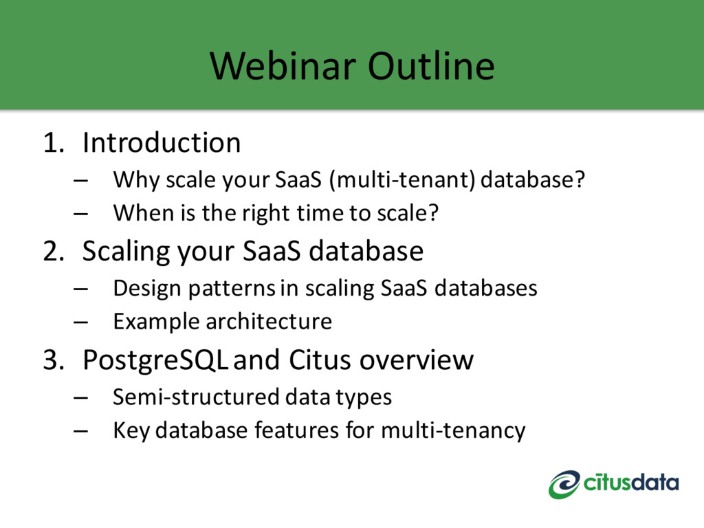 Webinar Outline 1. Introduction – Why scale you...
