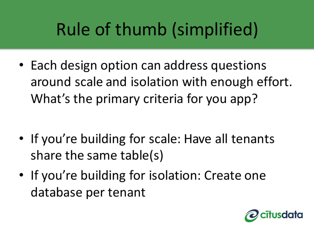 Rule of thumb (simplified) • Each design option...
