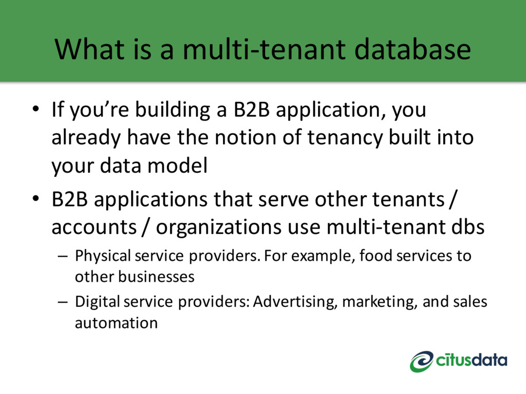 What is a multi-tenant database • If you're bui...