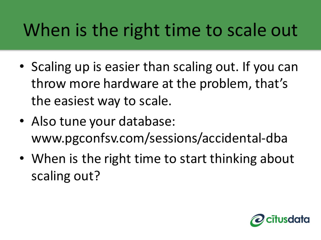 When is the right time to scale out • Scaling u...