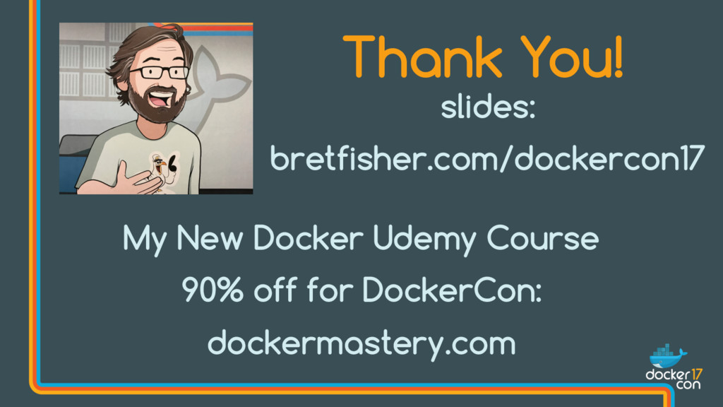 Thank You! My New Docker Udemy Course 90% off f...