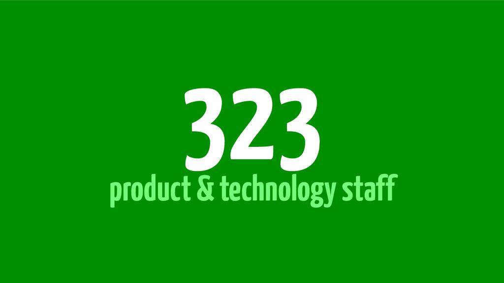 product & technology staff 323