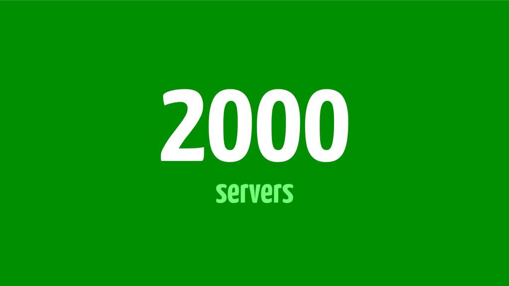 servers 2000