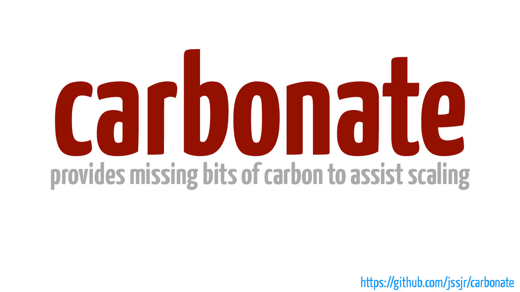 carbonate provides missing bits of carbon to as...