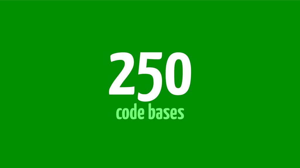 code bases 250