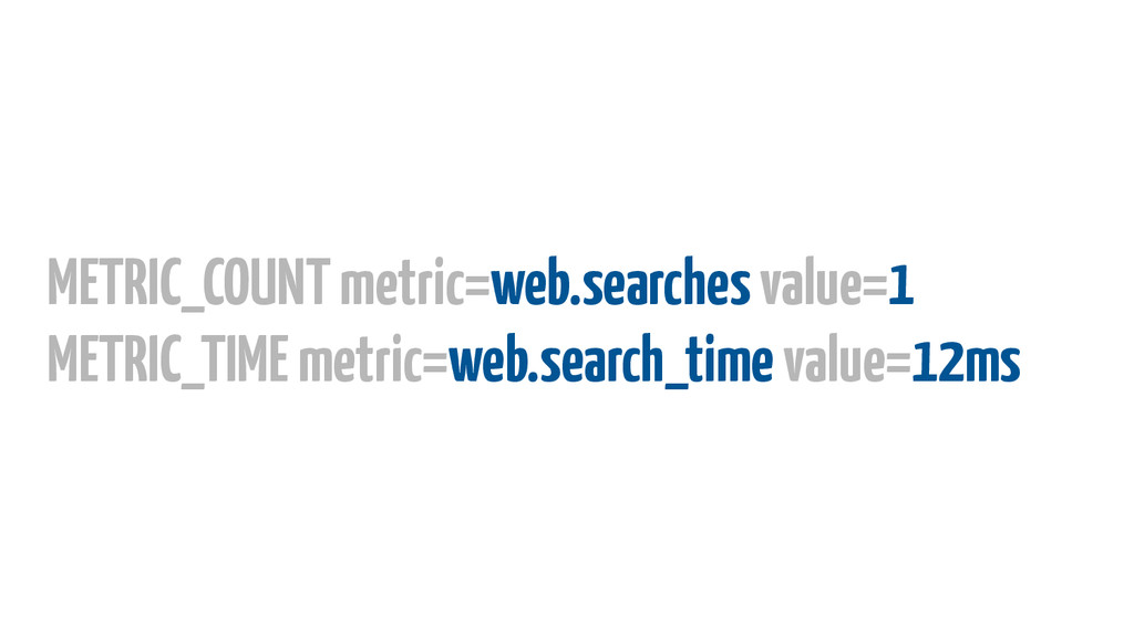 METRIC_COUNT metric=web.searches value=1 METRI...