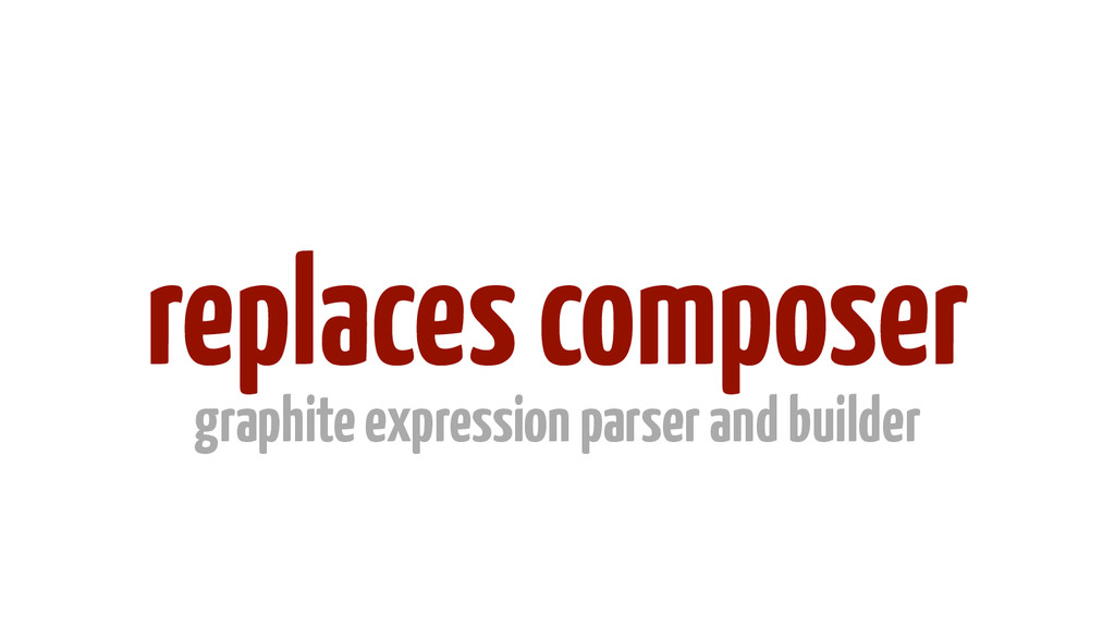 replaces composer graphite expression parser an...