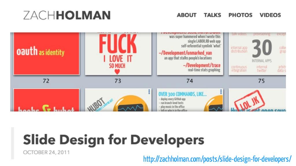 http://zachholman.com/posts/slide-design-for-de...