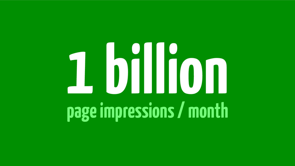 page impressions / month 1 billion