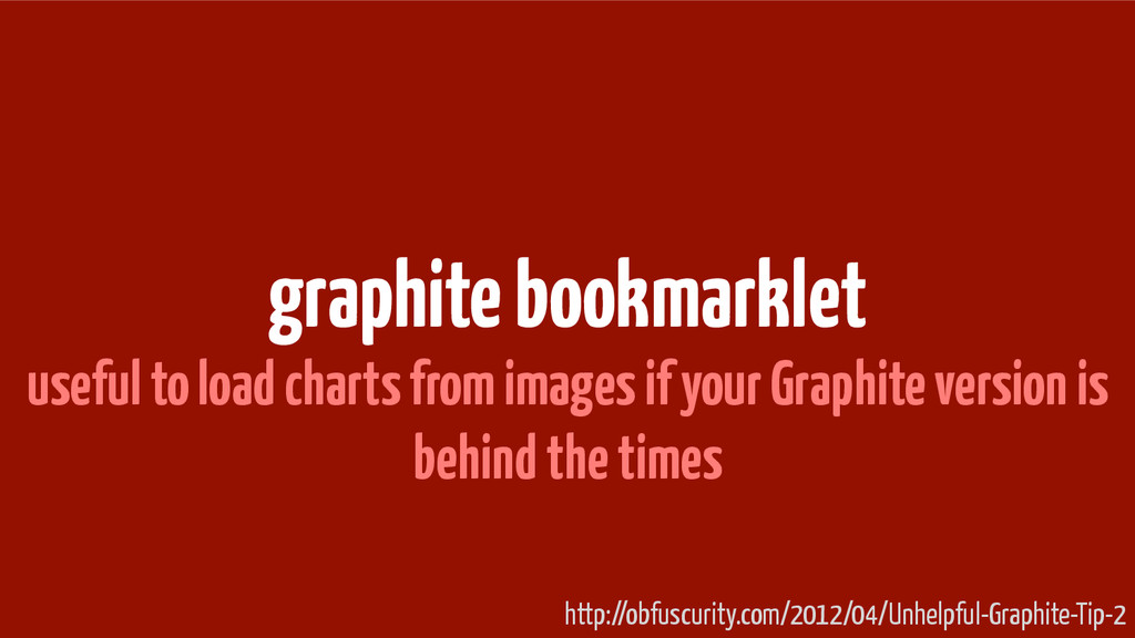 graphite bookmarklet useful to load charts from...