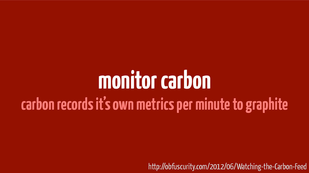 monitor carbon carbon records it's own metrics ...