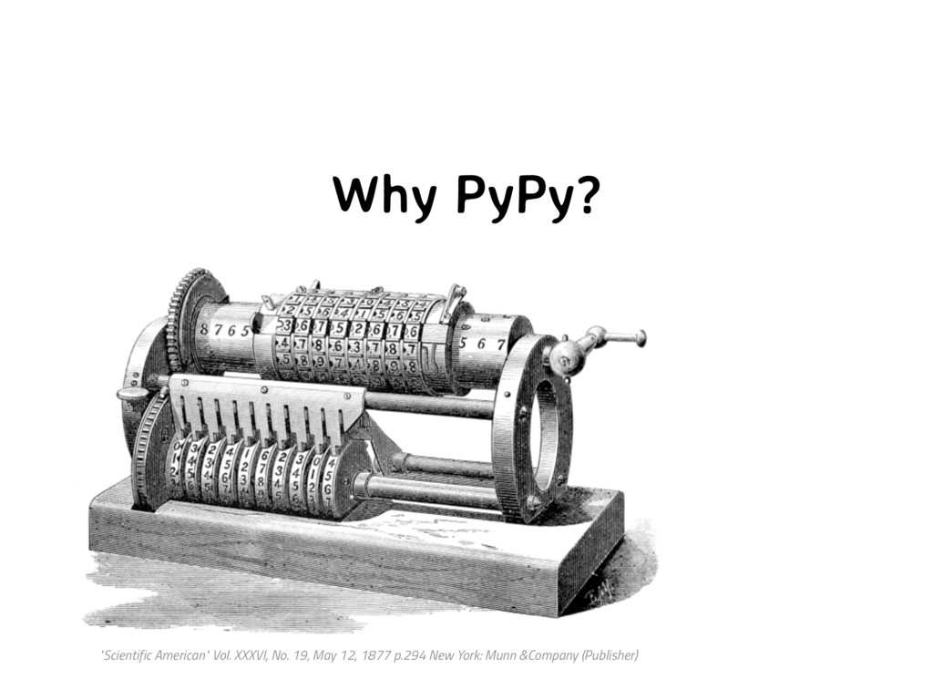 "Why PyPy? ""Scientific American"" Vol. XXXVI, No...."