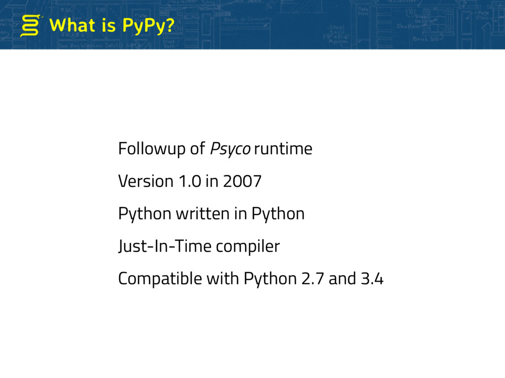 What is PyPy? Followup of Psyco runtime Version...