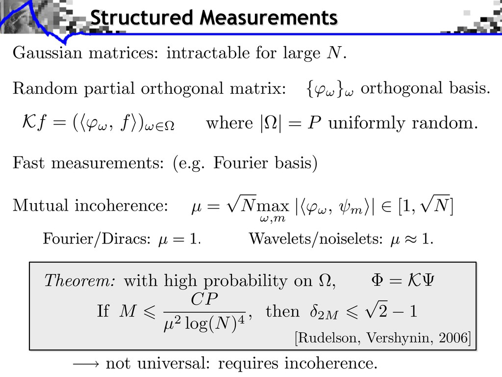 not universal: requires incoherence. Gaussian m...